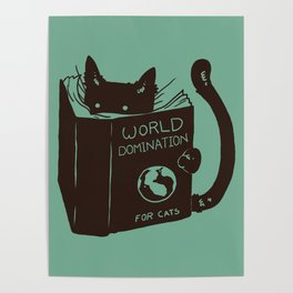 World Domination for Cats (Green) Poster