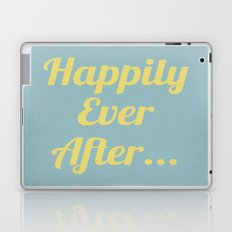 Happily Ever After... Laptop & iPad Skin
