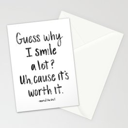 Guess why I Smile a lot Stationery Cards