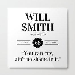 44  |  Will Smith Quotes | 190905 Metal Print