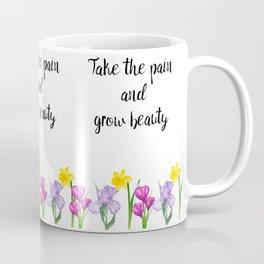Grow Beauty Coffee Mug