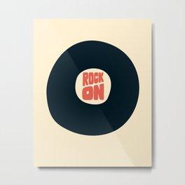 Rock on Vinyl Metal Print