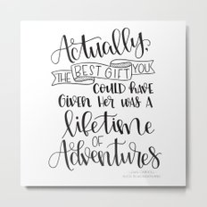 Lifetime of Adventures - Alice in Wonderland Quote Metal Print