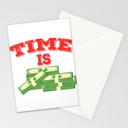 Time is Money T-shirt Design For those who have or dreamed of having Money or become Rich Wealthy Stationery Cards