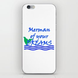 Merman Of Your Dreams (Blue) iPhone Skin