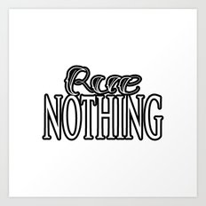 Rue Nothing White and Black Logo Art Print