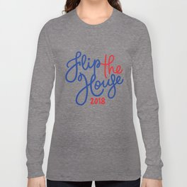 Flip the House Blue 2018 Long Sleeve T-shirt