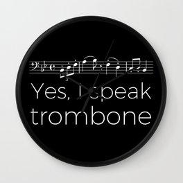 Yes, I speak trombone Wall Clock