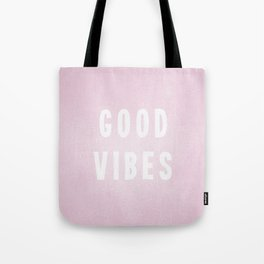 Pink and White Distressed Ink Good Vibes Tote Bag