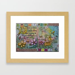 Our Job Is To Love Framed Art Print