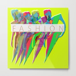 FASHION Metal Print