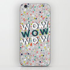 WOW, WOW, WOW iPhone & iPod Skin