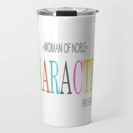 Woman of Noble Character Travel Mug