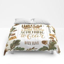 INSTEAD OF BEING AFRAID Comforters
