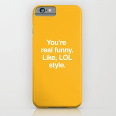 LOL Style iPhone 6s Slim Case