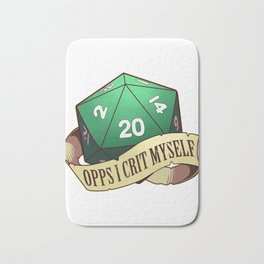 Funny Tabletop Dungeons Gift Opps I Crit Myself RPG D20 Dice Print Bath Mat