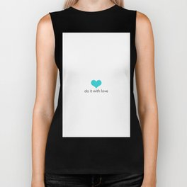Do it with love Biker Tank