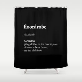 Floordrobe black and white typography poster gift for her girlfriend home wall decor bedroom Shower Curtain