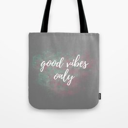 Good Vibes Only Mint Pink Tote Bag