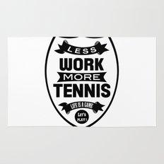 Less work more tennis Rug