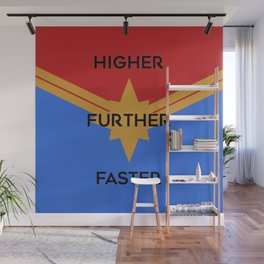 Higher, Further, Faster Wall Mural