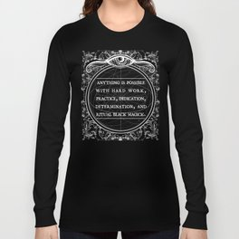 Necromancer line: Motivational  Long Sleeve T-shirt