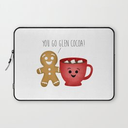 You Go Glen Cocoa! Laptop Sleeve