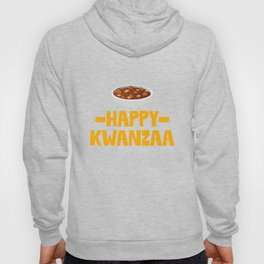 Happy Kwanzaa Gumbo Stew African American Holiday Hoody