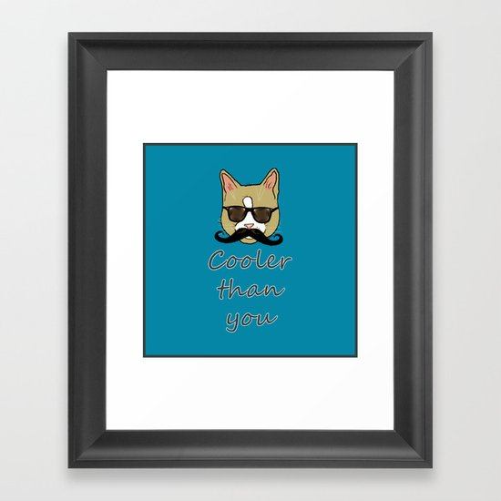 Cooler than you Framed Art Print