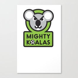MIGHTY KOALAS T-shirt Canvas Print