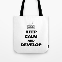 Keep calm and develop Tote Bag