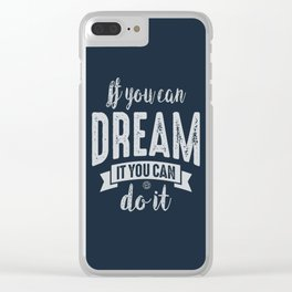 You Can do It - Motivation Clear iPhone Case
