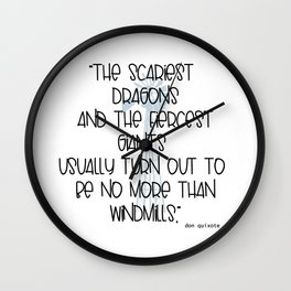 Scary Dragons Fierce Giants and Windmills Typographic Inspirational Art A511 Wall Clock