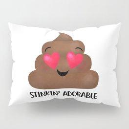 Stinkin' Adorable - Poop Pillow Sham