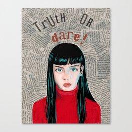 Truth or Dare Canvas Print