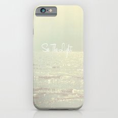 See The Light  iPhone 6s Slim Case