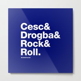 Cesc&Drogba&RocknRoll Metal Print