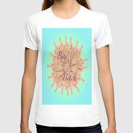 Bad Bitch - azure T-shirt