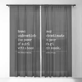 Never Underestimate The Power Of A Girl With A Book Sheer Curtain