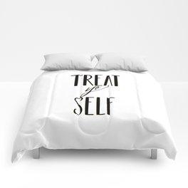 TREAT YO SELF Comforters
