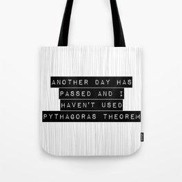 pythagoras lies! Tote Bag
