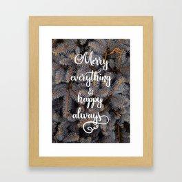 Merry everything Framed Art Print