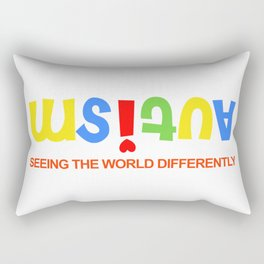 AUTISM SEEING THE WORLD DIFFERENTLY Rectangular Pillow