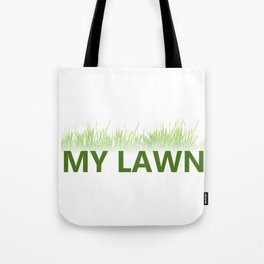 Old Man Lawnmower My Lawn Quote  Design Tote Bag