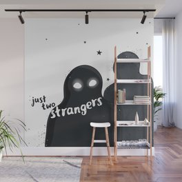 just two strangers Wall Mural