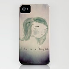 I live in a Fairytale iPhone (4, 4s) Slim Case