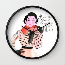 I am going on meds Wall Clock