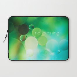 no whining Laptop Sleeve