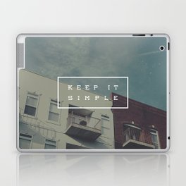 Keep It Simple Laptop & iPad Skin