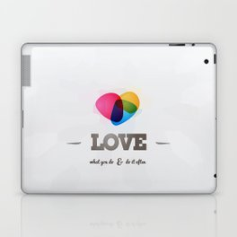Love what you DO! Laptop & iPad Skin